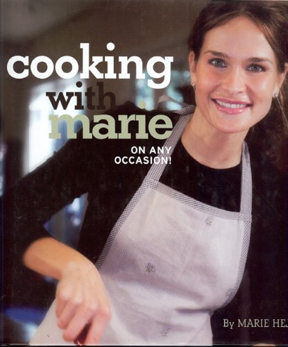 Cooking with Marie By Marie Hejl