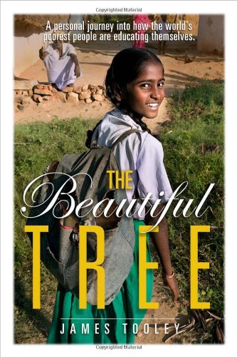 The Beautiful Tree By James Tooley