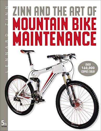 Zinn and the Art of Mountain Bike Maintenance By Lennard Zinn