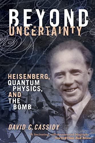 Beyond Uncertainty von David C. Cassidy