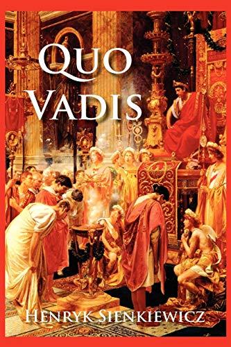 Quo Vadis By Henryk Sienkiewicz