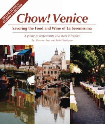 Chow! Venice By Ruth Edenbaum