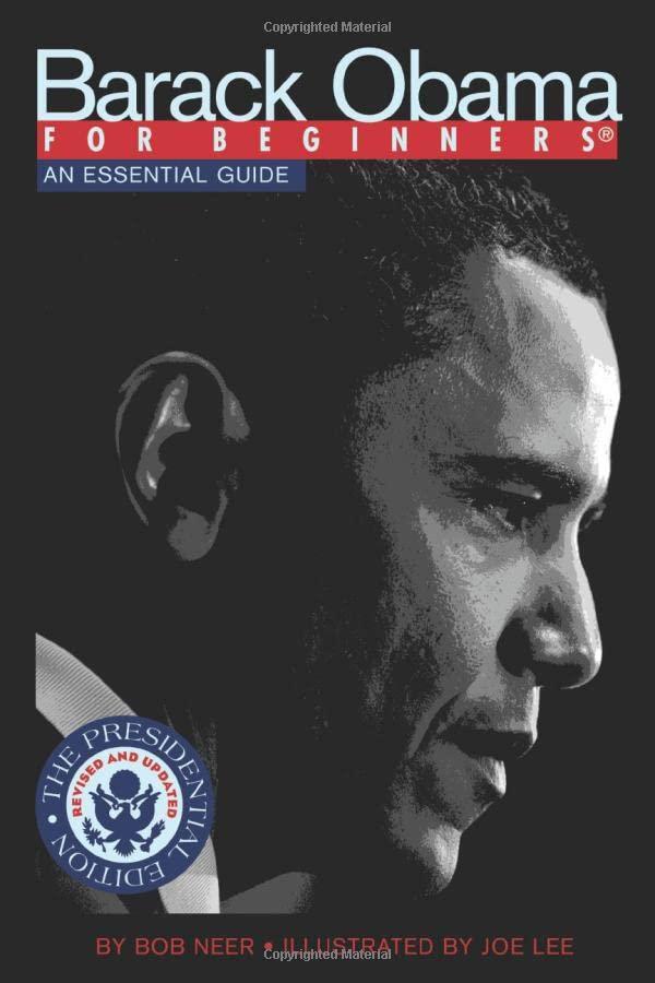 Barack Obama for Beginners By Bob Neer (Bob Neer)