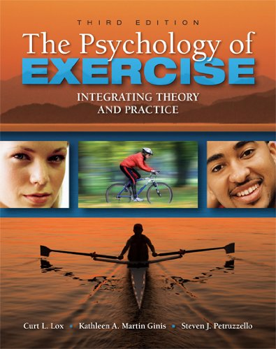 The Psychology of Exercise By Curt L. Lox