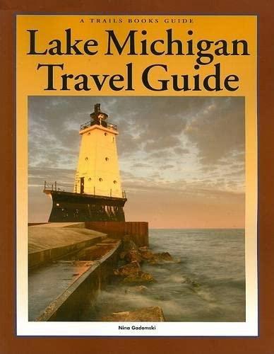 Lake Michigan Travel Guide By Nina Gadomski