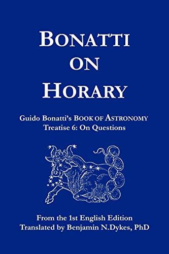 Bonatti on Horary By Guido Bonatti