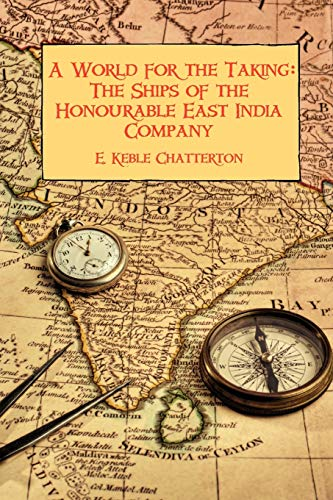 A World for the Taking By E Keble Chatterton
