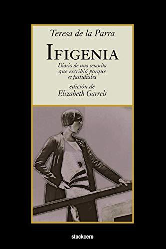 Ifigenia By Teresa de la Parra