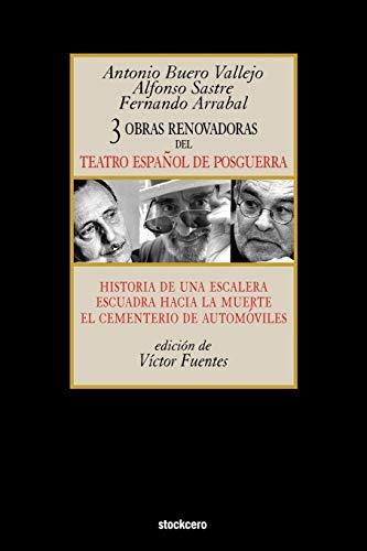 Tres Obras Renovadoras Del Teatro Espanol De Posguerra By Antonio Buero Vallejo