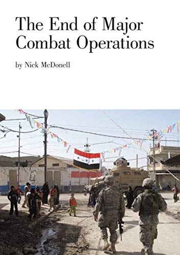 The End of Major Combat Operations By Nick McDonell