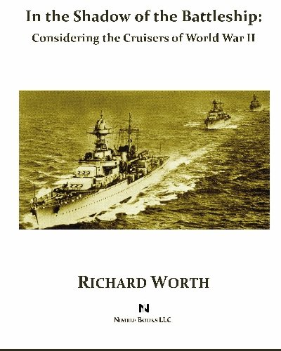 In the Shadow of the Battleship By Richard Worth