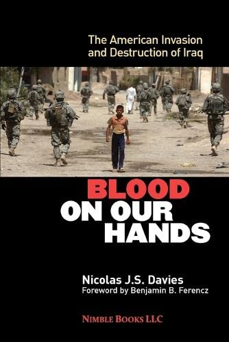 Blood on Our Hands By Nicolas J S Davies