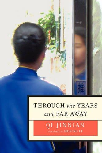 Through the Years and Far Away By Qi Jinnian