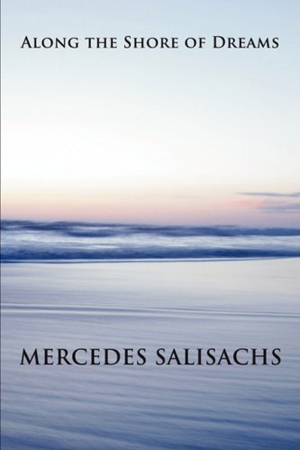 Along the Shore of Dreams By Mercedes Salisachs