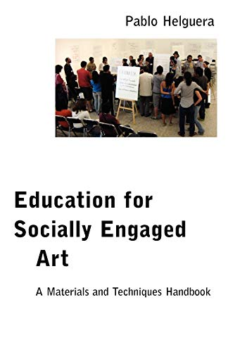Education for Socially Engaged Art by Pablo Helguera