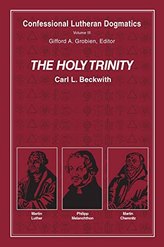 The Holy Trinity (paperback) By Carl L Beckwith