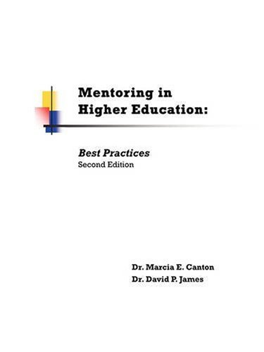 Mentoring in Higher Education By Marcia E Canton