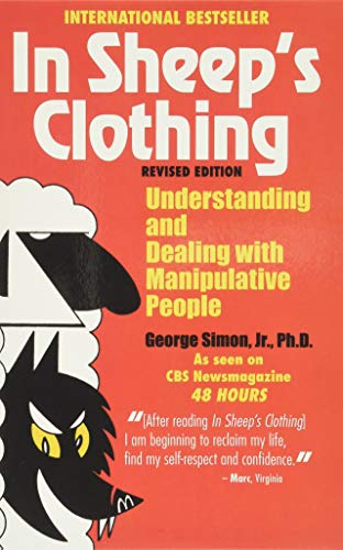 In Sheep's Clothing By George K Simon, PH D