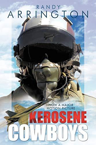 Kerosene Cowboys By Randy Arrington