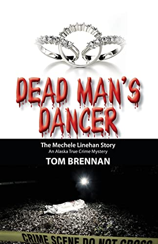 Dead Man's Dancer By Tom Brennan (Chief (Ret.), Waterbury (CT) Fire Department and Technical Editor, Fire Engineering)
