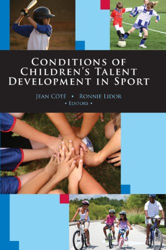 Conditions of Children's Talent Development in Sport By Jean Cote