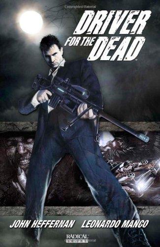 Driver For The Dead Vol. 1 By John Heffernan