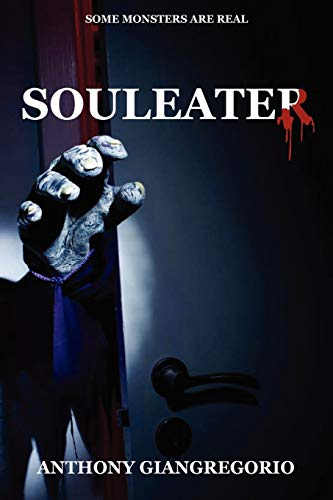 Souleater By Anthony Giangregorio
