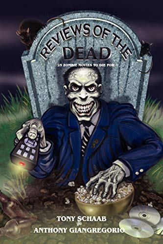 Reviews of the Dead By Tony Schaab