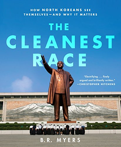The Cleanest Race By B.R. Meyers