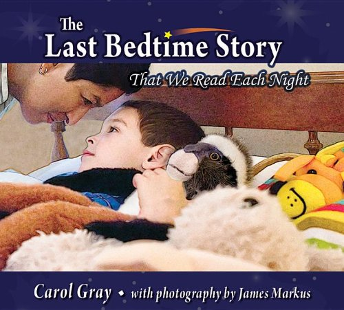 The Last Bedtime Story That We Read Each Night By Carol Gray