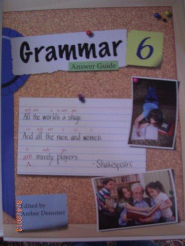 Grammar 6 Answer Guide adn Resourcs By Ltd. Sonlight Curriculum