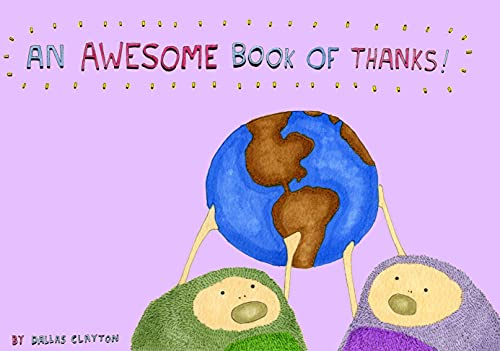 An Awesome Book of Thanks! By Dallas Clayton