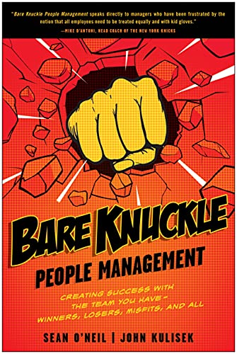 Bare Knuckle People Management By Sean O'Neil