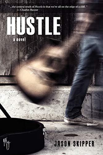 Hustle By Jason Skipper