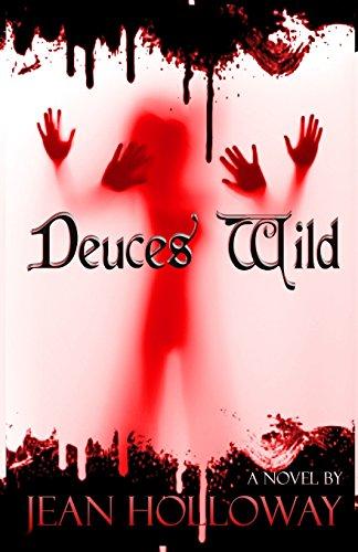 Deuces Wild By Jean Holloway