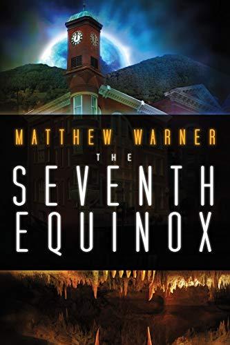 The Seventh Equinox By Matthew Warner
