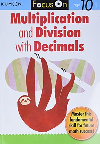 Focus On Multiplication And Division With Decimals von Kumon