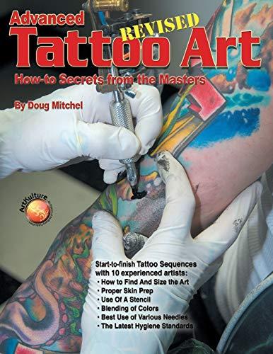 Advanced Tattoo Art Revised By Doug Mitchell