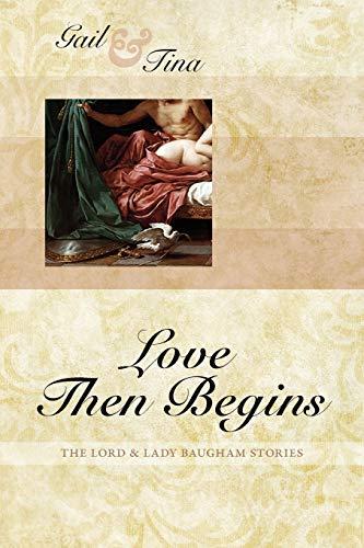 Love Then Begins By Gail McEwen
