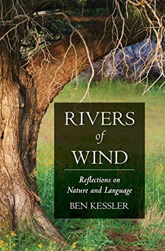 Rivers of Wind By Ben Kessler