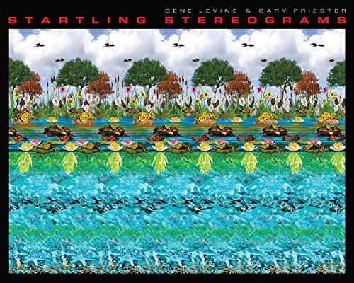 Startling Stereograms By Gene Levine