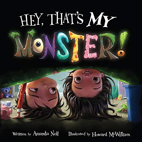 Hey, Thats My Monster! By Noll Amanda