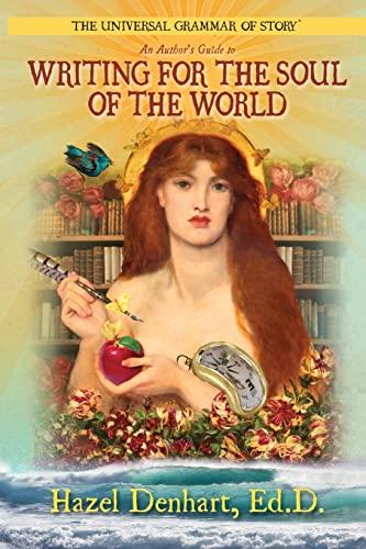 Universal Grammar of Story(TM) By Hazel Denhart