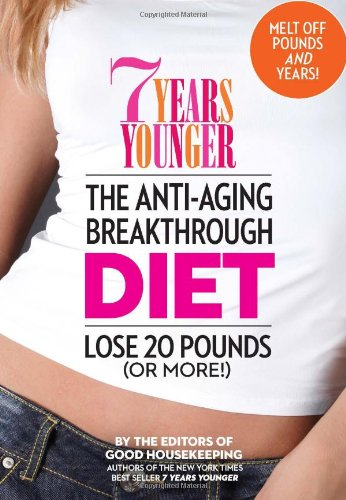 7 Years Younger By Editors of Good Housekeeping