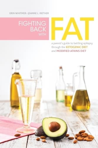 Fighting Back with Fat By Erin Whitmer