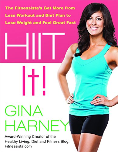 HIIT It! By Gina Harney