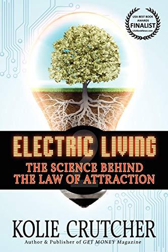 Electric Living By Kolie Crutcher, III