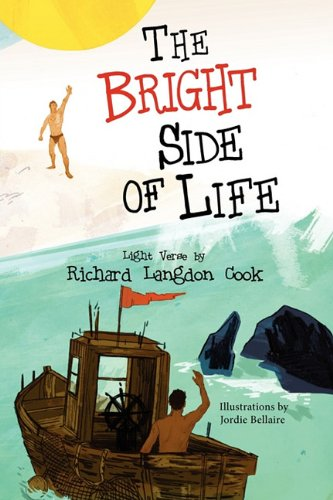The Bright Side of Life By Richard Langdon Cook