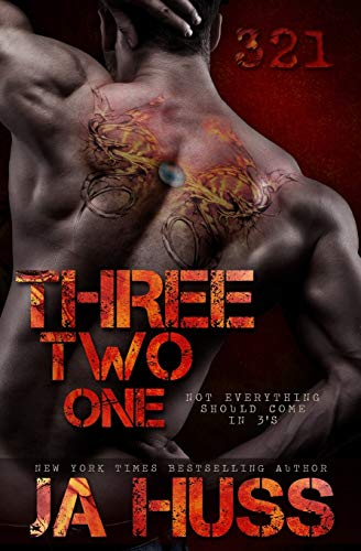 Three, Two, One (321) By J a Huss