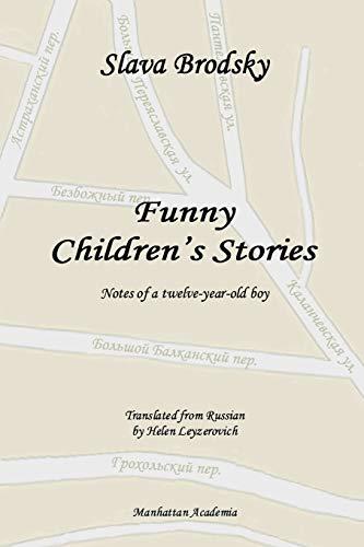 Funny Children's Stories By Slava Brodsky